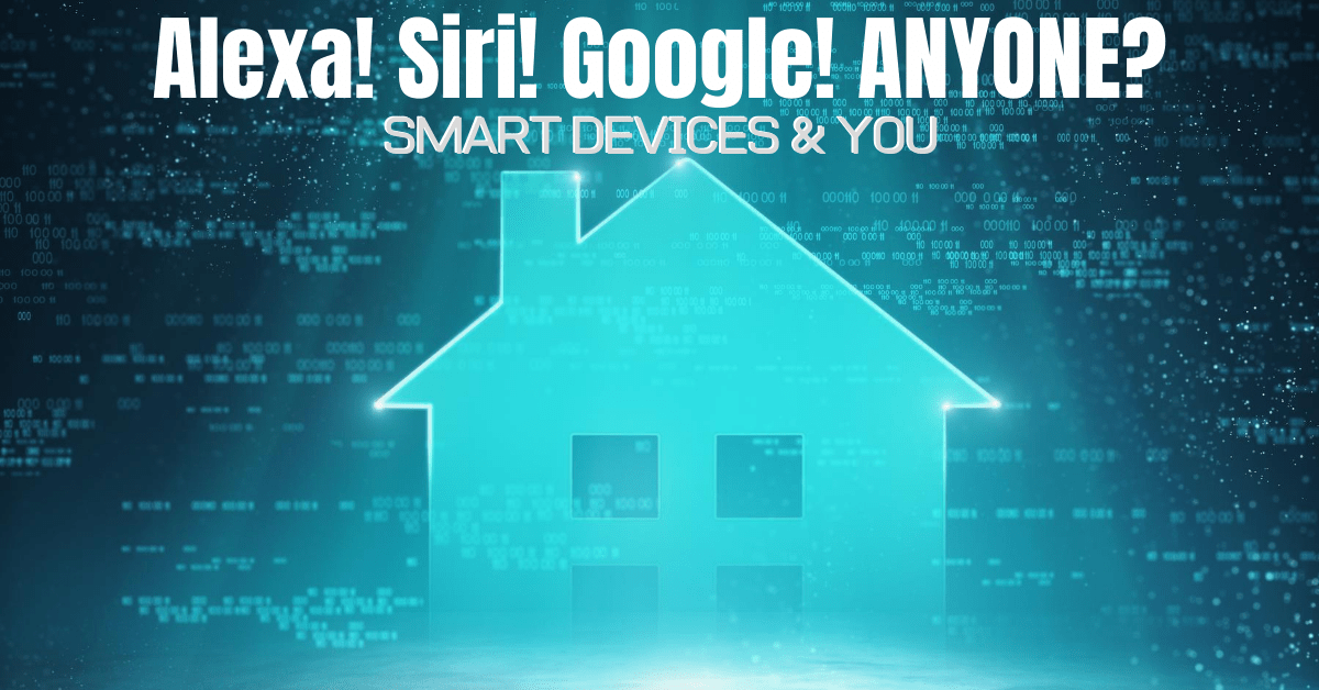 Smart devices and you header image